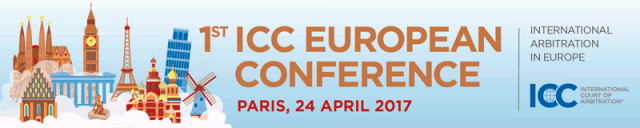 1ая Европейская Конференция ICC по Международному Арбитражу. Париж/1st ICC European Conference on International Arbitration. Paris
