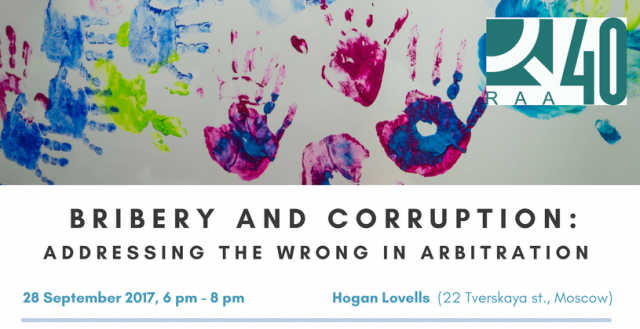 Arbitration Association 40 Seminar: Bribery and Corruption: Assessing the Wrong in Arbitration. Moscow