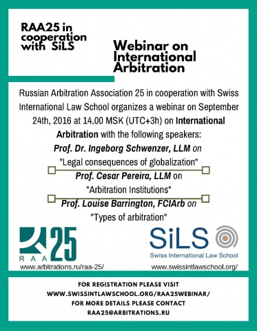 Arbitration Association 25 together with Swiss International Law School will hold a webinar on International arbitration on 24 September 2016