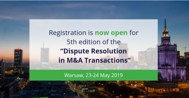 "Vth edition of the ""Dispute Resolution in M&A Transactions"" Conference. Warsaw"