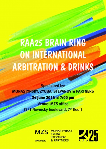 I RAA25 MZS International Arbitration Brain Ring held on 24 June 2016