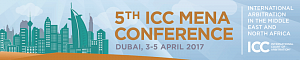 5th ICC MENA Conference on International Arbitration