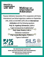 RAA25 together with Swiss International Law School will hold a webinar on International arbitration on 24 September 2016