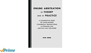A Book on Online Arbitration in Theory and in Practice